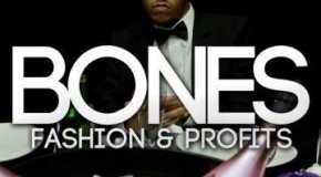 Bones (@BONESHR) – Fashion & Profits (Mixtape)