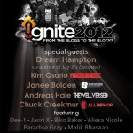 #Ignite2012 (Cincinnati) W/ @Dee1Music @BikoBaker @DreamHampton & More (Livestream) Live