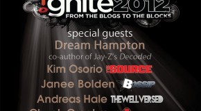 #Ignite2012 (Cincinnati) W/ @Dee1Music @BikoBaker @DreamHampton &amp;amp;amp; More (Livestream) Live