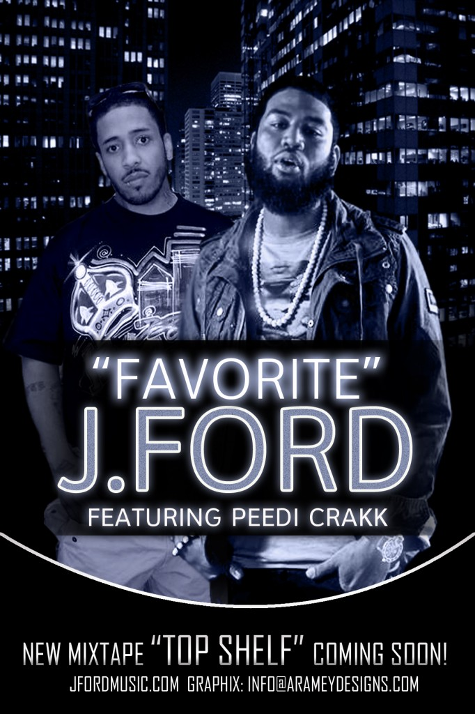 J. Ford - Favorite Ft. Peedi Crakk