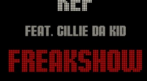 Kef (@kefswp) – Freak Show Ft. Gillie Da Kid (@GillieDaKid)