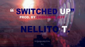 Nelly Nell (@NellyNell_) &#8211; Switched Up (Prod by @CODENAMEJEFF)