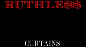 Curtains (@DopeBoyC)  Ruthless Ft. ScHoolboy Q (@SchoolboyQ)
