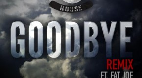 Slaughterhouse x Fat Joe &#8211; Goodbye (Remix)