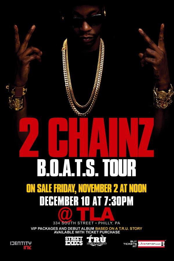 2 Chainz Based On A T.R.U. Story Tour Live at The TLA Philly (12/10/12)