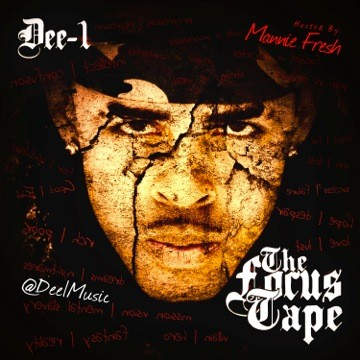 Dee1cover Dee-1 (@Dee1Music) - The Focus Tape (Mixtape) (Hosted by @MannieFresh)