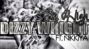 Dizzy Wright (@DizzyWright) &#8211; Fly High feat. Nikkiya (@Nikkiya) (Prod by @SupaHotBeats)