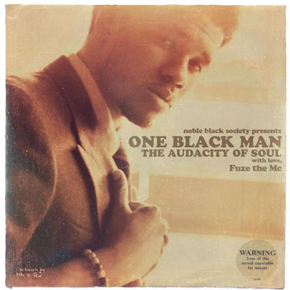 FuzeCover Review: Fuze The MC - One Black Man: The Audacity of Soul