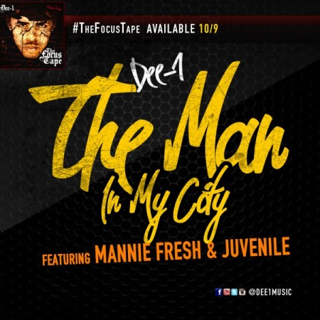 TheManInyMyCity-450x450 Dee-1 (@Dee1music) - The Man In My City (ft Juvenile and Mannie Fresh) (prod by C Smith)