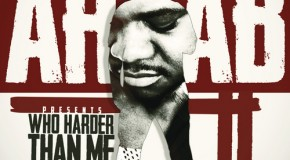 Ar-Ab &#8211; Who Harder Than Me 2 (Mixtape) (Hosted by DJ Damage &amp; DJ Alamo)