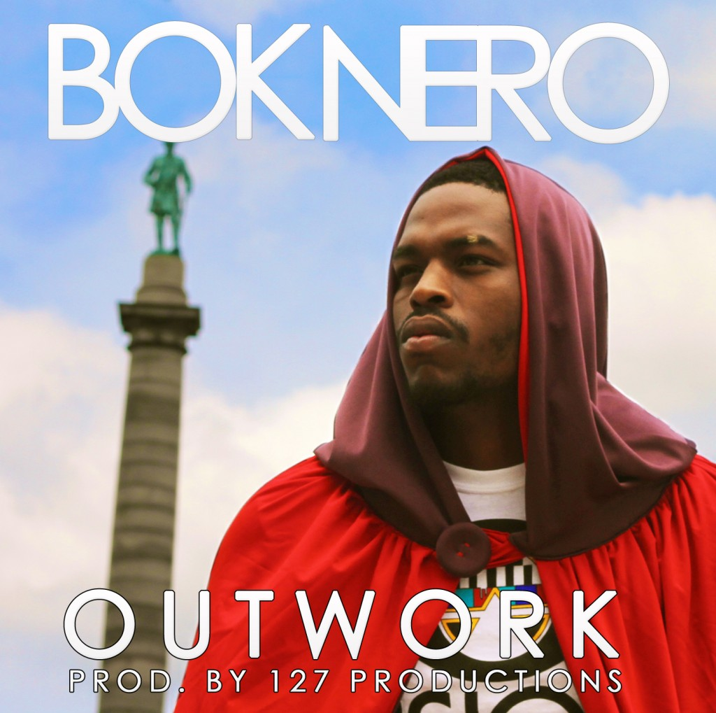 Bok Nero - Outwork (Prod by 127 Productions)
