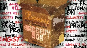 Bonny Billionaire (@BillionaireBon) &#8211; Raggedy Box Ft. @ItsaProblem (Prod by @Epik)