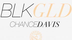 Chance Davis (@ChzaRebel) &#8211; BlkGld (Prod. @HFE_Turk)