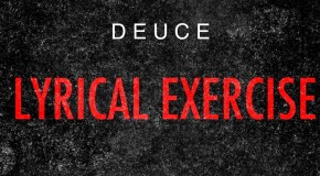 Deuce (@DBlockDeuce_215) – Lyrical Exercise