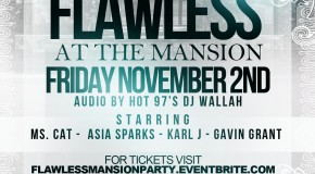 Flawless at the Mansion (Event) (11/2/12) Hosted by Ms. Cat, Asia Sparks, Karl J & Gavin Grant