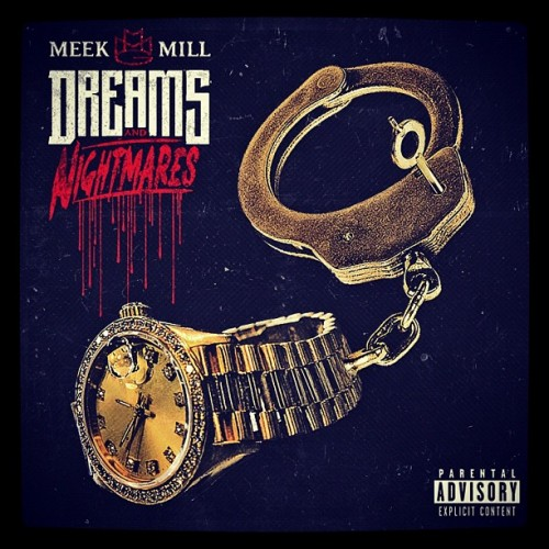 meek-mill-dreams-and-nightmares-album-artwork-HHS1987-2012 Meek Mill – Dreams and Nightmares (Album Artwork)