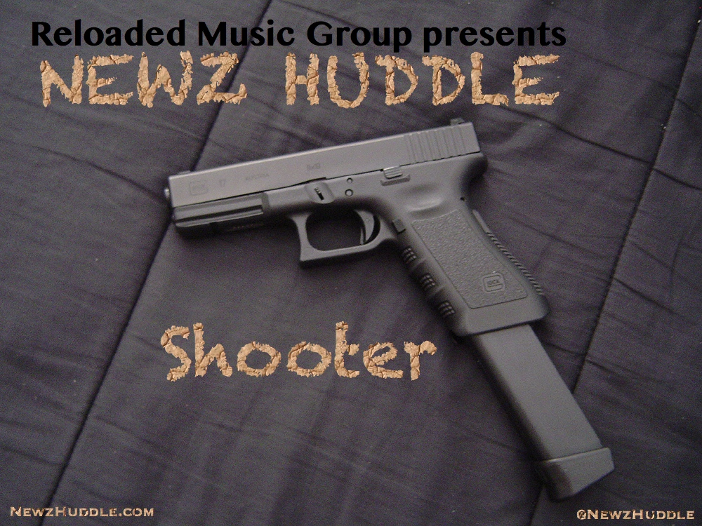 Newz Huddle - Shooter