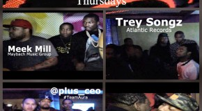 #AuraThursdays Video Recap Starring @MeekMill @TreySongz @Omelly215 @montanadamack @comedianspank @Rediroc215
