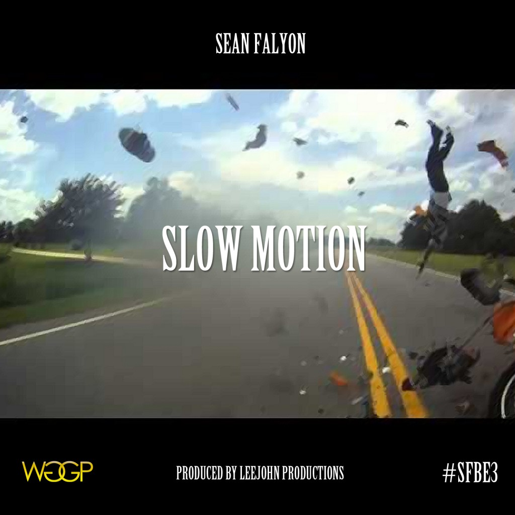 Sean Falyon - Slow Motion