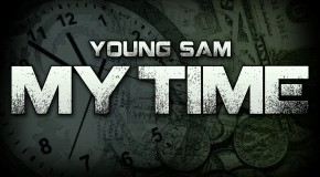 Young Sam – My Time