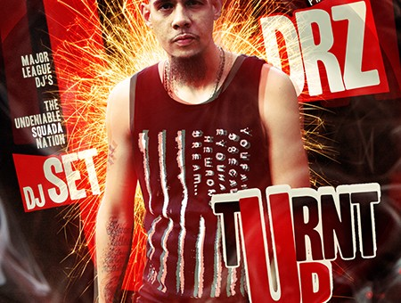 DRZ (@DrzSmg) – Turnt Up (Mixtape) (Hosted by @RealDJset)