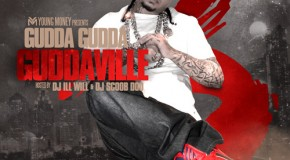 Gudda Gudda (@imguddagudda) &#8211; GUDDAVILLE 3 (Mixtape) (Hosted by @DeeJayIllWill and @djscoobdoo)