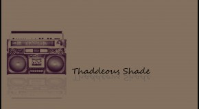 Thaddeous Shade (@ThaddShade) &#8211; For Me (Prod. by @Thaddshade)
