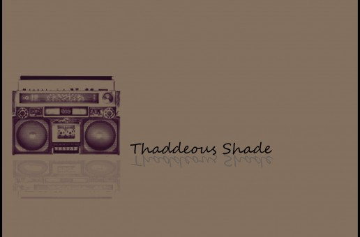Thaddeous Shade (@ThaddShade) – For Me (Prod. by @Thaddshade)