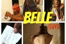 Belle Guys – Call Her (Episode 6) (Video)