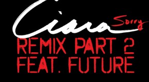 Ciara &#8211; Sorry (Remix) Ft. Future