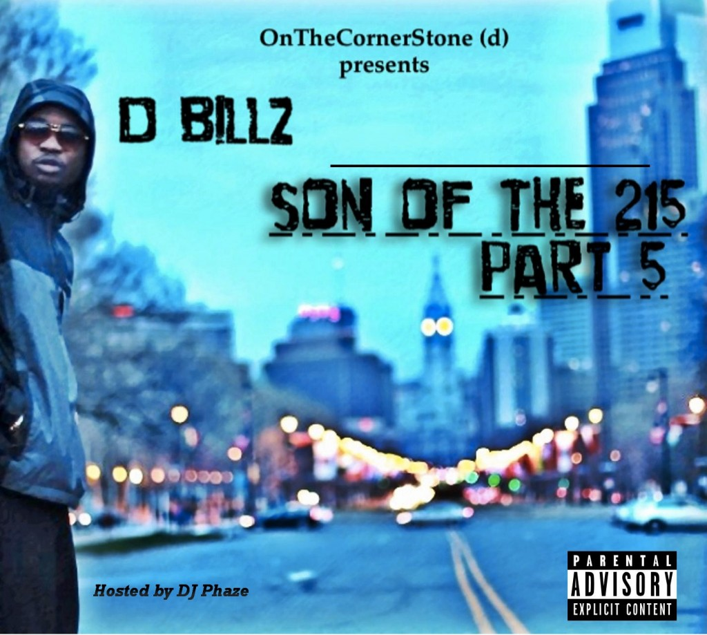 D. Billz - Son of the 215 (Pt. 5) (Mixtape)