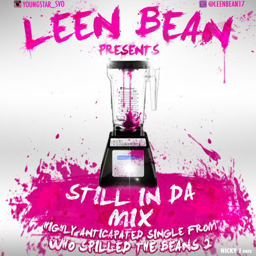 Leen Bean - Still N Da Mix