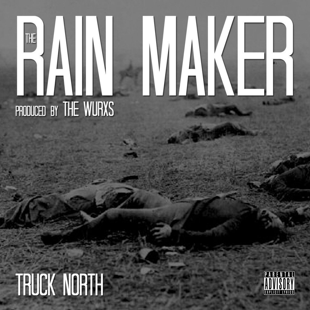 Truck North - The Rain Maker
