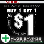 Villa's Black Friday Buy 1 Get 1 For $1 Sale (Follow @RUVILLA)