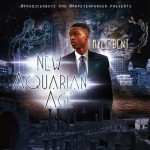 Kyle Bent (@kylesBent) – New Aquarian Age (Mixtape) (Hosted by @MrPeterParker)