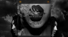 Mic Cole (@REALMICCOLE) – #MyPlaylist (Mixtape)