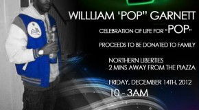 Celebration of Life for William &quot;Pop&quot; Garnett Friday 12/14/12 @ Glow Social Club