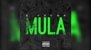 K.Crump (@IAMKCRUMP) &#8211; Mula (Freestyle)