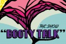 The Show (@theclassprez) – Booty Talk (Prod by Mizzy Beatz)