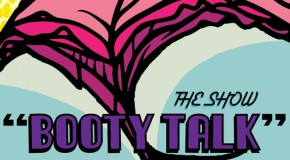 The Show (@theclassprez) &#8211; Booty Talk (Prod by Mizzy Beatz)