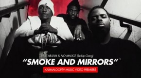 Ab-Liva x No Malice (Re-Up Gang) – Smoke & Mirrors (Video)