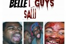 Belle Guys (@rellymatic @howjoeishe @joshpba40) &#8211; Saw (Mini Movie) (Shot by @hmg_86)