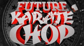Future (@1Future) &#8211; Karate Chop Ft. Casino