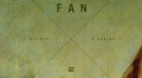 Hit-Boy – Fan Ft. 2 Chainz