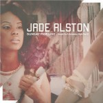 Jade Alston (@JadeAlston) – Sunday Morning: Single on A Saturday Night Pt. 2 (EP)