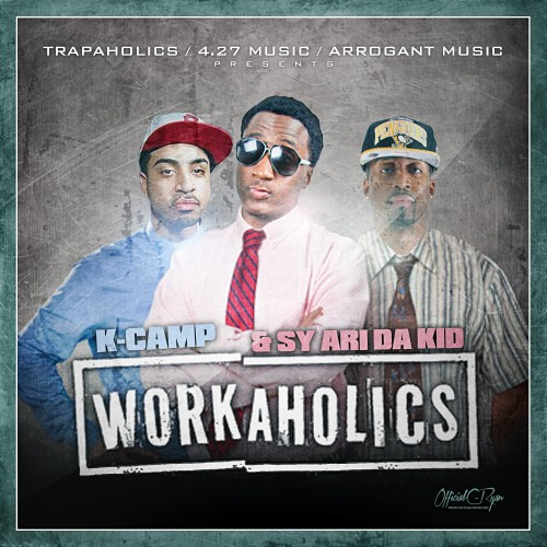 K Camp - Off of Workaholics (Mixtape)
