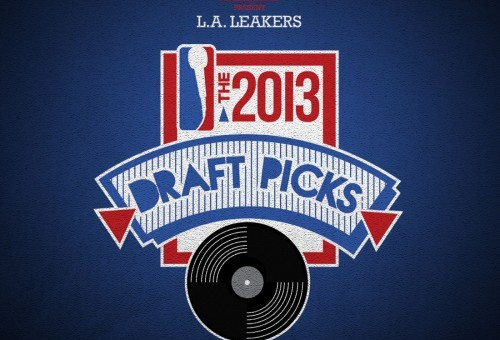 LA Leakers – 2013 Draft Picks (Mixtape)