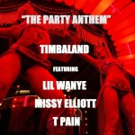 Timbaland – The Party Anthem Ft Lil Wayne, Missy Elliott & T-Pain