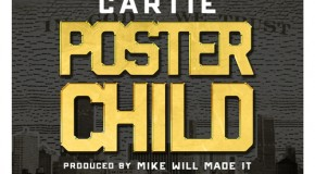 Cartie &#8211; Poster Child (Prod by Mike Will Made It)
