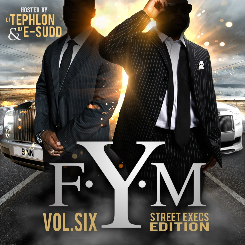 dj-tephlon-djtephlon-dj-esudd-djesudd336-present-fym-vol-6-street-exec-edition-mixtape.jpeg
